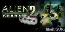 Download Alien Shooter 2: Conscription Full Game Torrent | Latest version [2020] Shooter