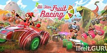Download All-Star Fruit Racing Full Game Torrent | Latest version [2020] Arcade