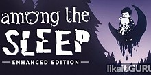 Download Among the Sleep Full Game Torrent | Latest version [2020] Action \ Horror