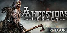 Download Ancestors Legacy Full Game Torrent | Latest version [2020] Strategy