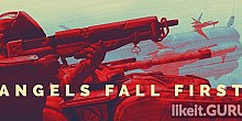 Download Angels Fall First Full Game Torrent | Latest version [2020] Shooter
