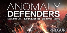 Download Anomaly Defenders Full Game Torrent | Latest version [2020] Strategy