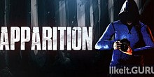 Download Apparition Full Game Torrent | Latest version [2020] Action \ Horror