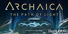 Download Archaica: The Path of Light Full Game Torrent | Latest version [2020] Adventure