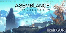 Download Asemblance: Oversight Full Game Torrent | Latest version [2020] Adventure
