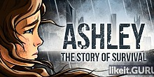 Download Ashley: The Story Of Survival Full Game Torrent | Latest version [2020] Adventure
