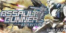 Download ASSAULT GUNNERS HD EDITION Full Game Torrent | Latest version [2020] Action