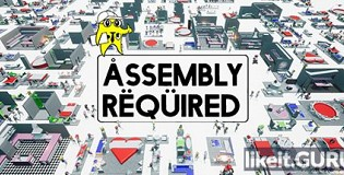 Download Assembly Required Full Game Torrent | Latest version [2020] Simulator