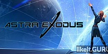 Download Astra Exodus Full Game Torrent | Latest version [2020] Strategy