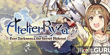 Download Atelier Ryza: Ever Darkness & the Secret Hideout Full Game Torrent | Latest version [2020] RPG
