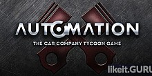 Download Automation: The Car Company Tycoon Game Full Game Torrent | Latest version [2020] Simulator