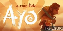 Download Ayo: A Rain Tale Full Game Torrent | Latest version [2020] Arcade