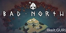 Download Bad North Full Game Torrent | Latest version [2020] Strategy