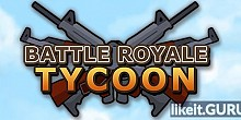 Download Battle Royale Tycoon Full Game Torrent | Latest version [2020] Simulator