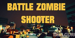 Download BATTLE ZOMBIE SHOOTER: SURVIVAL OF THE DEAD Full Game Torrent | Latest version [2020] Arcade