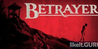 Download Betrayer Full Game Torrent | Latest version [2020] Shooter