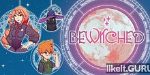 Download Bewitched Full Game Torrent | Latest version [2020] Adventure