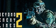 Download Beyond Enemy Lines 2 Full Game Torrent | Latest version [2020] Shooter