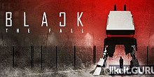 Download Black The Fall Full Game Torrent | Latest version [2020] Arcade