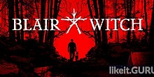 Download Blair Witch Full Game Torrent | Latest version [2020] Adventure
