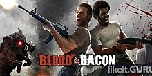 Download Blood and Bacon Full Game Torrent | Latest version [2020] Shooter