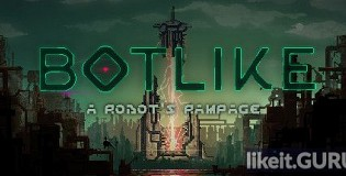Download Botlike: A Robot's Rampage Full Game Torrent | Latest version [2020] Arcade