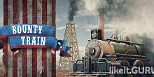 Download Bounty Train Full Game Torrent | Latest version [2020] Strategy
