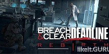 Download Breach & Clear Full Game Torrent | Latest version [2020] RPG