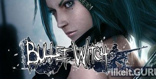 Download Bullet Witch Full Game Torrent | Latest version [2020] Action