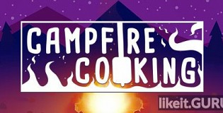 Download Campfire Cooking Full Game Torrent | Latest version [2020] Adventure