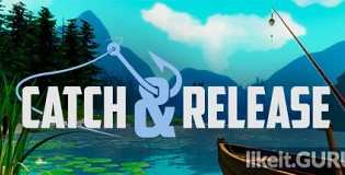 Download Catch and Release Full Game Torrent | Latest version [2020] VR
