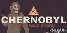 Download CHERNOBYL: The Untold Story Full Game Torrent | Latest version [2020] Adventure