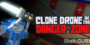 Download Clone Drone in the Danger Zone Full Game Torrent | Latest version [2020] Arcade