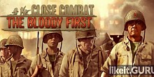 Download Close Combat: The Bloody First Full Game Torrent | Latest version [2020] Strategy