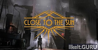 Download Close To The Sun Full Game Torrent | Latest version [2020] Adventure