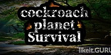 Download cockroach Planet Survival Full Game Torrent | Latest version [2020] Action