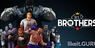 Download Cruz Brothers Full Game Torrent | Latest version [2020] Action