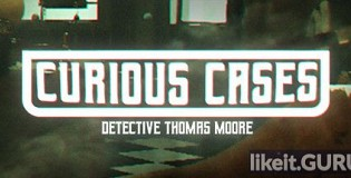 Download Curious Cases Full Game Torrent | Latest version [2020] Adventure