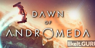 Download Dawn of Andromeda Full Game Torrent | Latest version [2020] Strategy