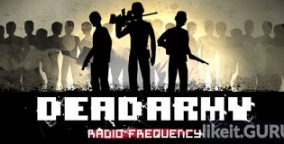 Download Dead Army - Radio Frequency Full Game Torrent | Latest version [2020] Simulator