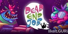 Download Dead End Job Full Game Torrent | Latest version [2020] Arcade