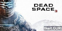 Download Dead Space 3 Full Game Torrent | Latest version [2020] Action \ Horror