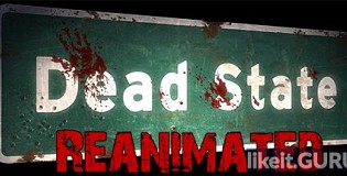 Download Dead State: Reanimated Full Game Torrent | Latest version [2020] RPG