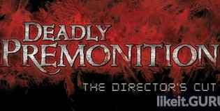 Download Deadly Premonition: The Director's Cut Full Game Torrent | Latest version [2020] Adventure