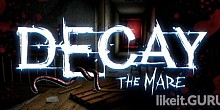 Download Decay: The Mare Full Game Torrent | Latest version [2020] Adventure