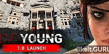 Download Die Young Full Game Torrent | Latest version [2020] Adventure