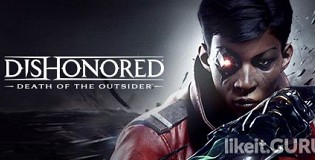 Download Dishonored: Death of the Outsider Full Game Torrent | Latest version [2020] Action