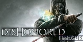 Download Dishonored Full Game Torrent | Latest version [2020] Action