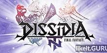 Download DISSIDIA FINAL FANTASY NT Full Game Torrent | Latest version [2020] Action
