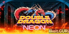 Download Double Dragon: Neon Full Game Torrent | Latest version [2020] Arcade